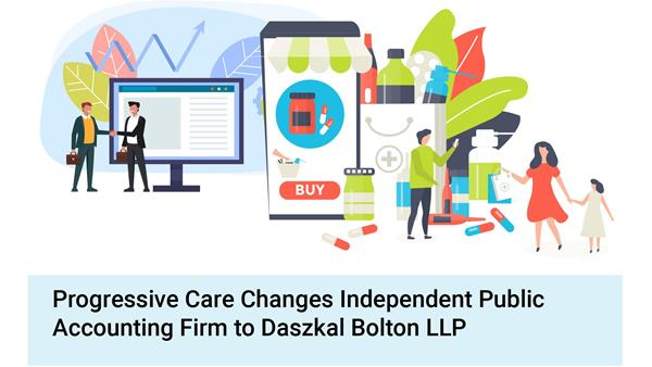 Progressive-Care-Changes-Independent-Public-Accounting-Firm-to-Daszkal-Bolton-LLP.png300