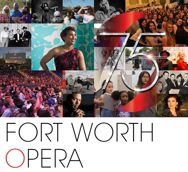 Fort Worth Opera Celebrates 75 Years of Performances in North Texas During the Company's Historic 2021-2022 Season.
