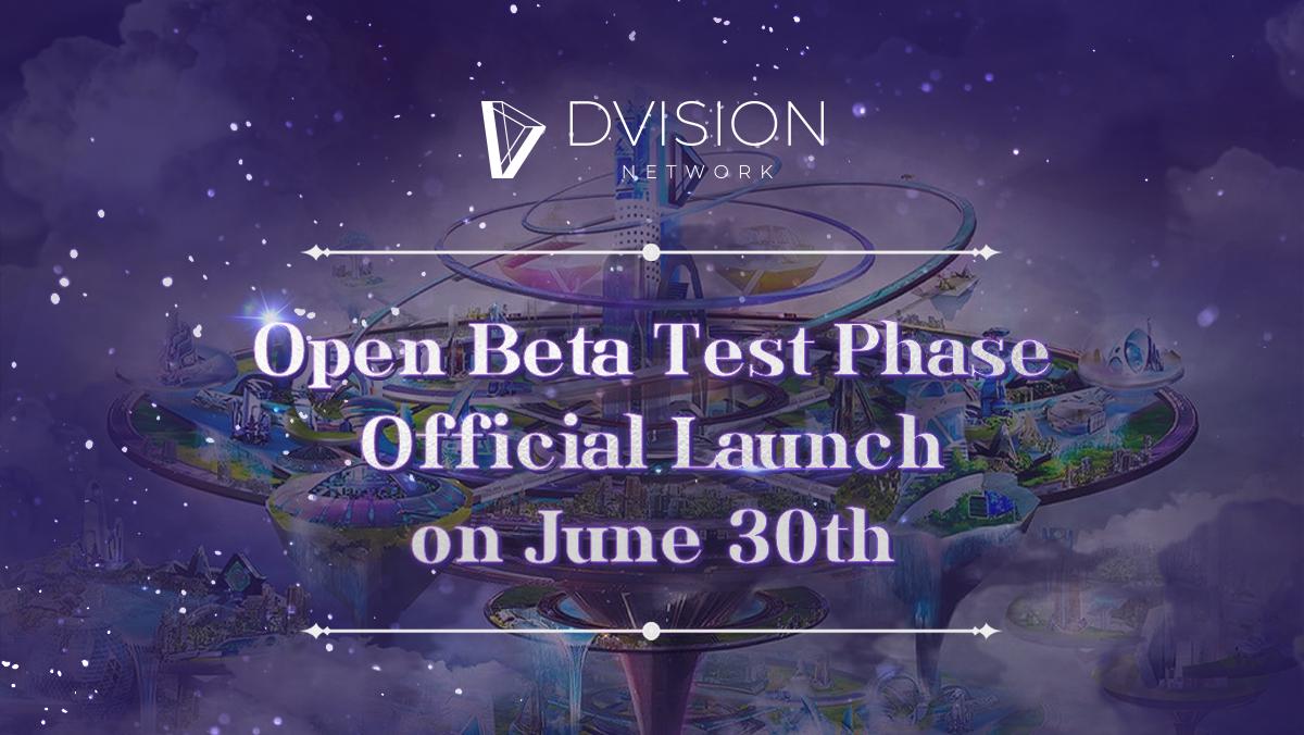 NFT Metaverse Dvision Network 公布公开 Beta 测试 (OBT) 的发布日期