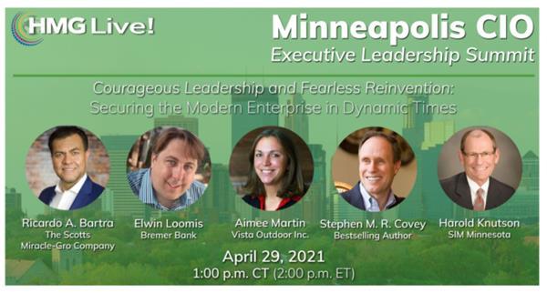 The 2021 HMG Live! Minneapolis CIO Executive Leadership Summit