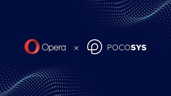 Opera acquires Pocosys