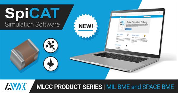 AVX Updates its SpiCAT Online Simulation Tool with New MLCC Product Series