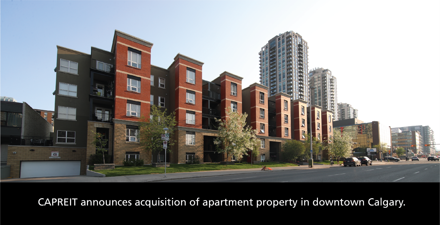CAPREIT announces acquisition of apartment property in downtown Calgary: CAPREIT announces acquisition of apartment property in downtown Calgary