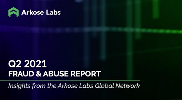Q2 2021 Fraud & Abuse report