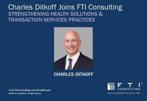 Charles Ditkoff Joins FTI Consulting