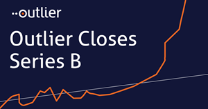 Outlier Raises $22.1M in Series B Funding to Oust Business Intelligence Dashboards