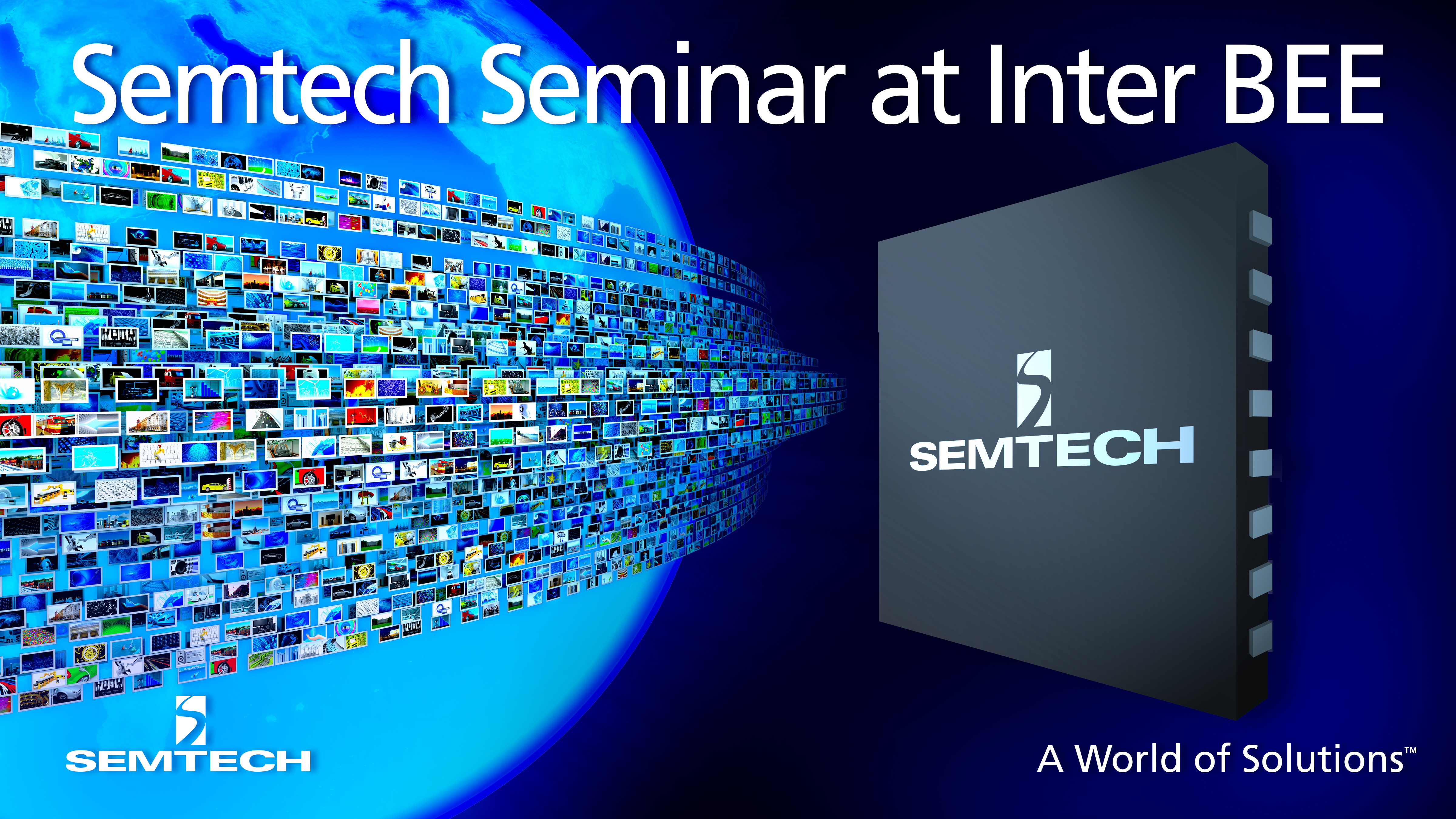 Semtech to Lead UHD-SDI Standards and Technology Seminar at Inter BEE