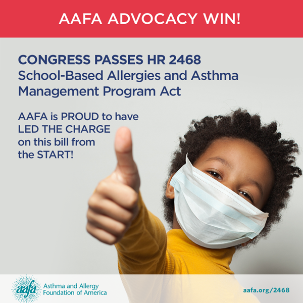 This is a health advocacy win the Asthma and Allergy Foundation of America (AAFA) is extremely proud of. AAFA's championed and supported this legislation from the start.