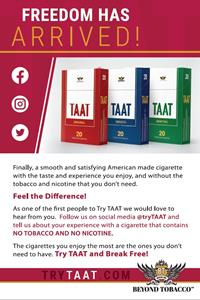 This printed insert conveys an introductory message to legal-aged smokers who have received the TAAT™ samples that were recently shipped, encouraging them to share their feedback about TAAT™ through the Company's social media channels.