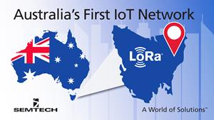 Semtech LoRa Technology Selected for Australia's First IoT Network