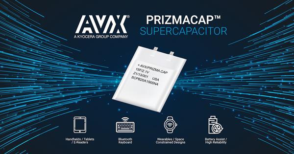 AVX Launches New Best-In-Class PrizmaCap™ Supercapacitors