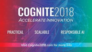 CognitiveScale Announces Cognite 2018, a Premier Industry AI