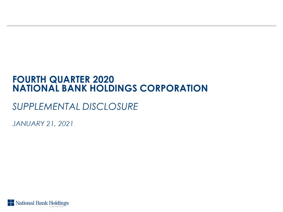 Fourth Quarter 2020 NBHC Supplemental Disclosure