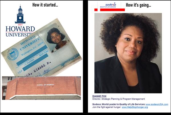 Dianne Fox, Director, Strategic Planning & Program Management, Sodexo, was a Howard University student.