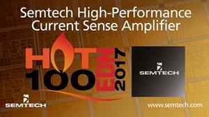 Semtech and EDN Hot 100