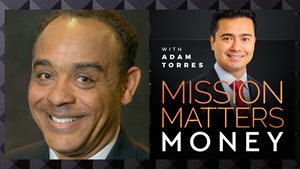 John Grace est interviewé sur le podcast Mission Matters Money avec Adam Torres.