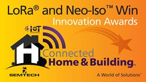 Semtech Wins Two Connected Home and Building Awards from IoT Evolution