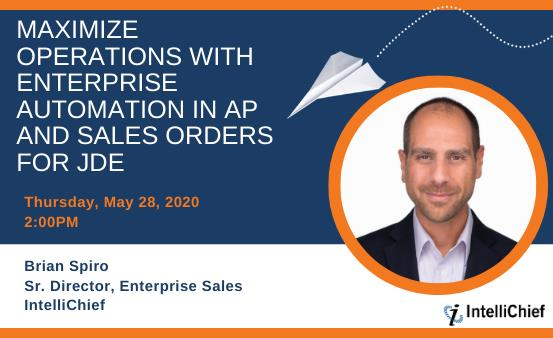 Maximize Operations With Enterprise Automation in AP and Sales Orders for JDE