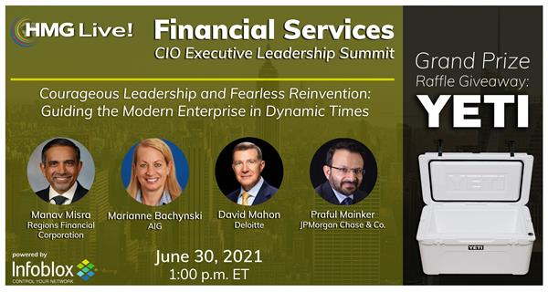 Register for HMG Strategy's 2021 HMG Live! Financial Services CIO Executive Leadership Summit