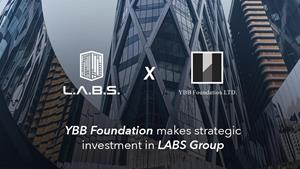 LABS Group Received Strategic Investment from YBB Foundation to Expand Their Real Estate Ecosystem Platform