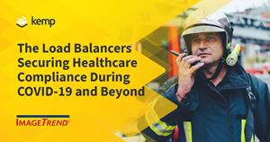 Kemp load balancers are securing healthcare compliance during COVID-19 and beyond