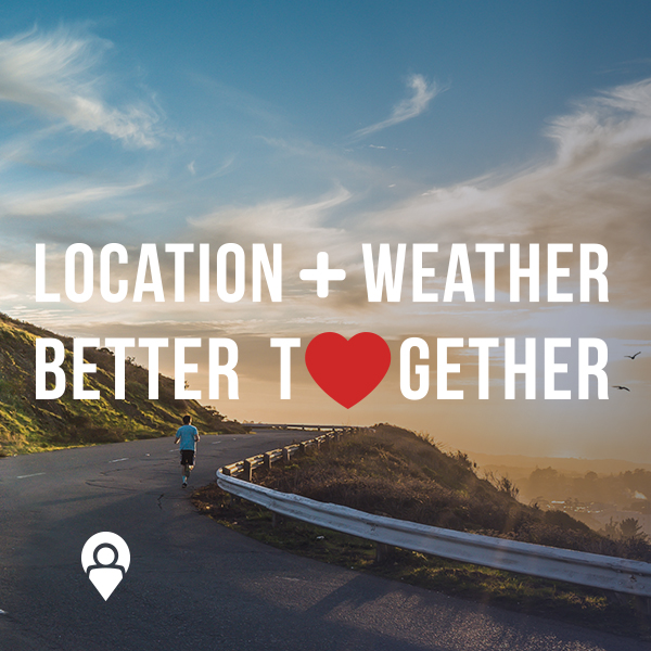 Location + Weather Better Together | www.xad.com