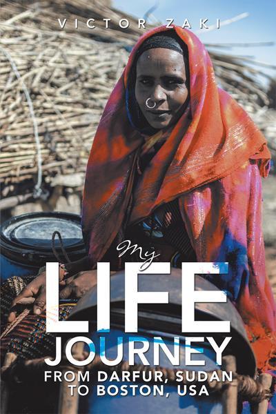 """My Life Journey from Darfur, Sudan to Boston, USA"" by Victor Zaki"
