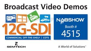 Semtech Exhibits Award-Winning Broadcast Video Platform at 2017 NAB Show