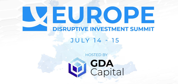 GDA Capital Adds New Partners to Europe Disruptive Investment Summit