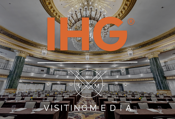 IHG Company Managed and Luxury Division Utilizes Visiting Media's Test Drive Program to Bring TrueTour™ Immersive Selling Technology to Hotels
