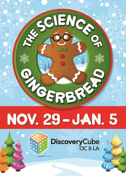 The Science of Gingerbread - Discovery Cube