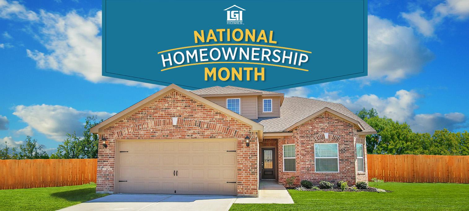 LGI Homes Celebrates National Homeownership Month