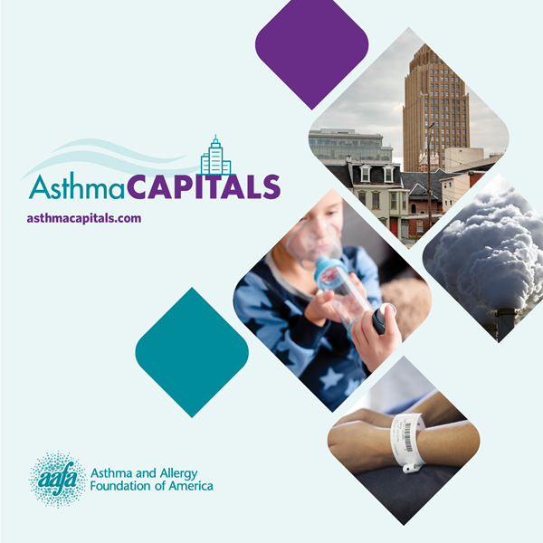 The Asthma and Allergy Foundation of America (AAFA) launches its 2021 Asthma Capitals™ report. The report coincides with World Asthma Day, part of National Asthma and Allergy Awareness Month.