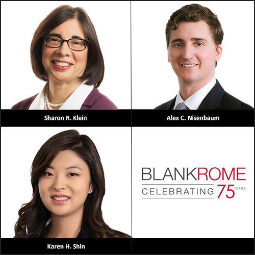Sharon R. Klein, Alex C. Nisenbaum, Karen H. Shin,  Privacy, Security & Data Protection Practice, Blank Rome LLP