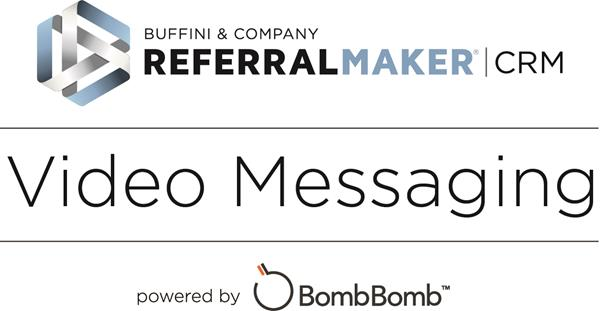 Buffini & Company's Referral Maker® CRM now available with fully integrated BombBomb video technology.