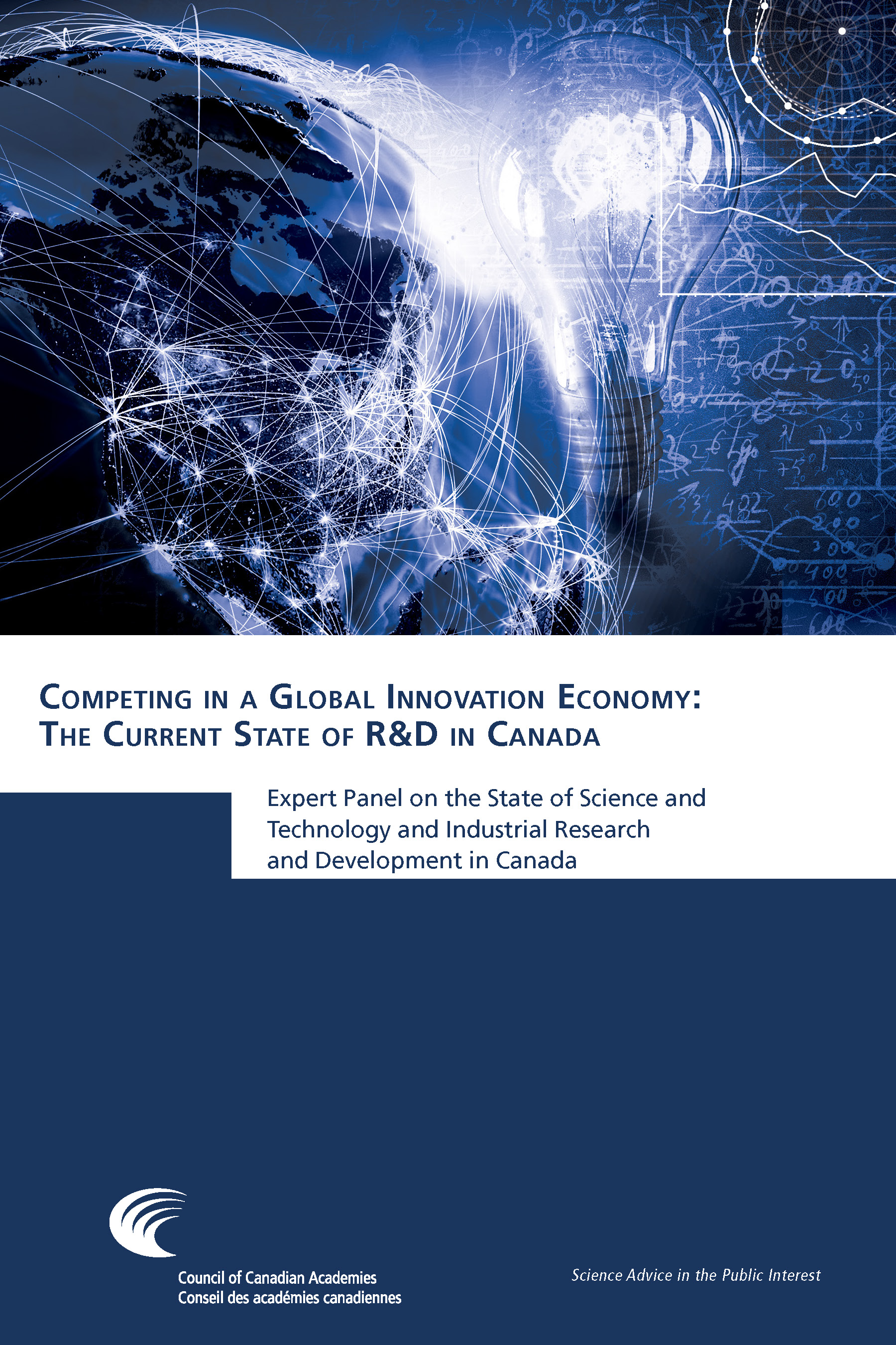 Competing in a Global Innovation Economy: The Current State of R&D in Canada