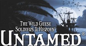 The Wild Geese Soldier & Heroes UNTAMED