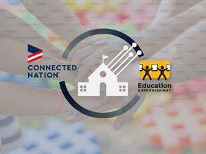 EducationSuperHighway Partners with Connected Nation  to Carry Forward its Mission