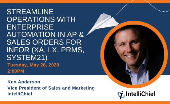 Streamline Operations With Enterprise Automation in AP and Sales Orders for Infor (XA, LX, PRMS, System 21)