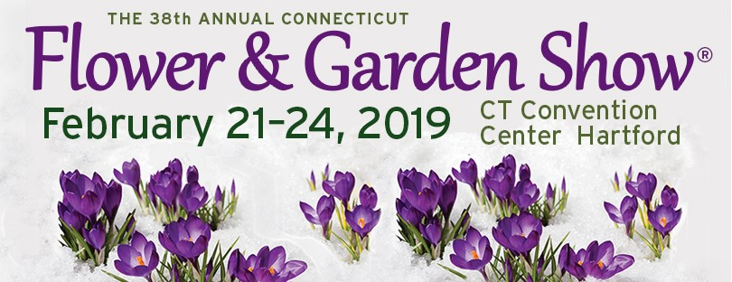 38th Connecticut Flower Garden Show Coming February 21 24 2019 To Connecticut Convention Center In Hartford