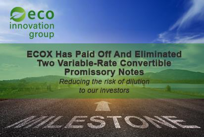 ECOX - Paid Off and Eliminated Variable Convertible Debt
