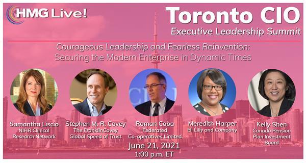2021 HMG Live! Toronto CIO Executive Leadership Summit