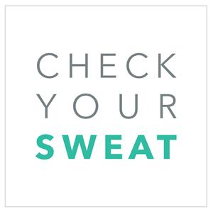 Check Your Sweat