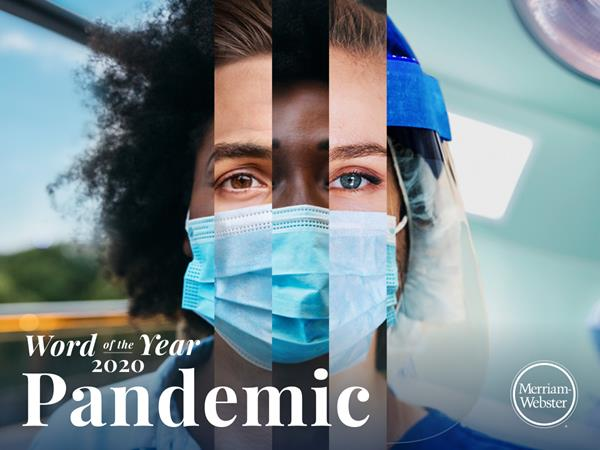 """Merriam-Webster's Word of the Year for 2020 is """"Pandemic."""""""