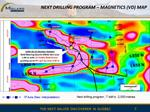 Figure 8 Magnetics map and next drilling program