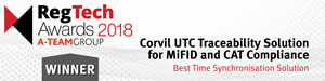 - Corvil's UTC Traceability solution for MiFID and CAT compliance recognized for its innovation and value in accelerating customer compliance with emerging regulations