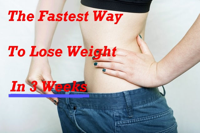 Fastest proven way to lose weight