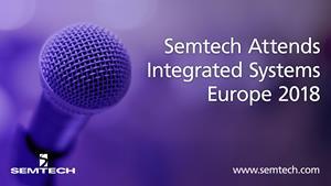 Semtech attends ISE 2018