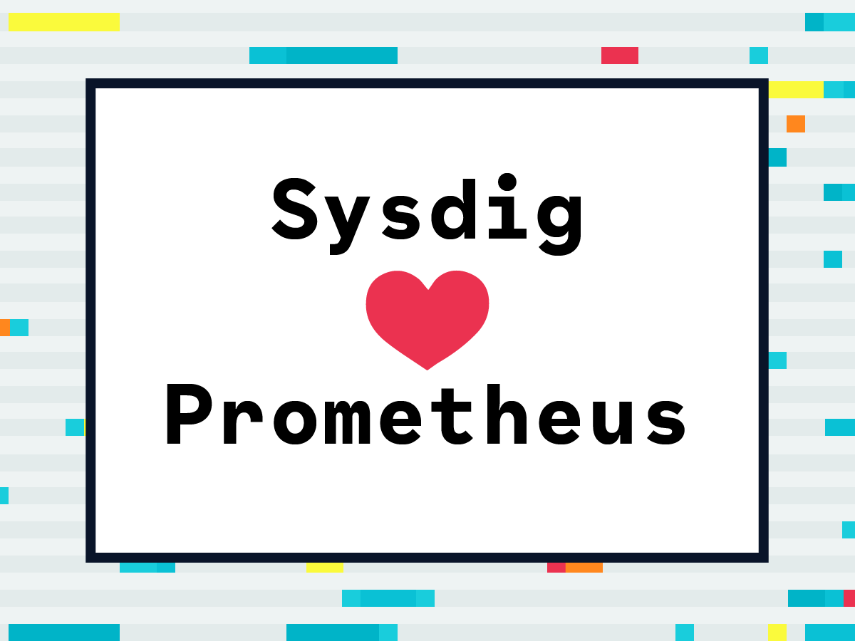 Sysdig and Prometheus