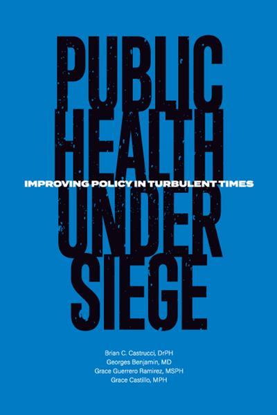 Book cover: Public Health Under Siege